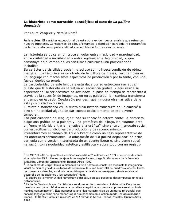 La historieta como narración paradójica: el caso de La gallinadegolladaPor Laura Vazquez y Natalia RoméAclaración: El cará...