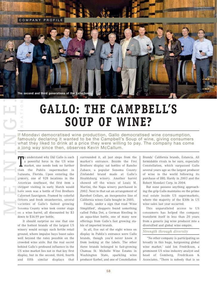 C O M PA N Y P R O F I L E     The second and third generations of the Gallo family.                     GALLO: THE CAMPBE...