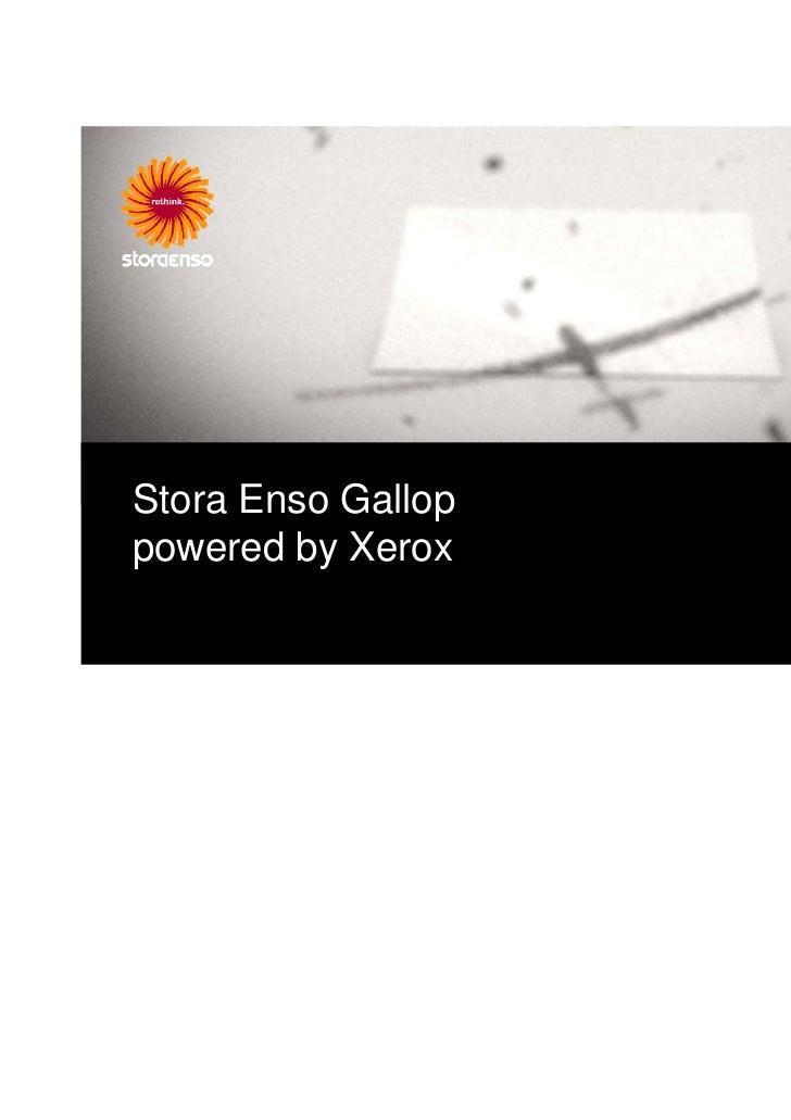 Stora Enso Galloppowered by Xerox