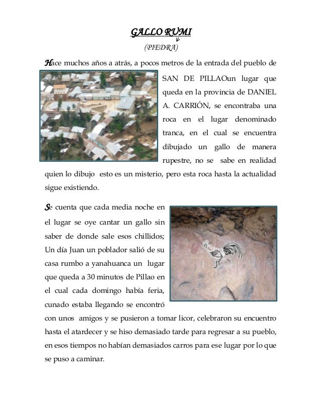 GALLO RUMI(PIEDRA)Hace muchos años a atrás, a pocos metros de la entrada del pueblo deSAN DE PILLAOun lugar quequeda en la...