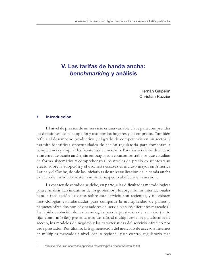 Acelerando la revolución digital: banda ancha para América Latina y el Caribe                  V. Las tarifas de banda anc...