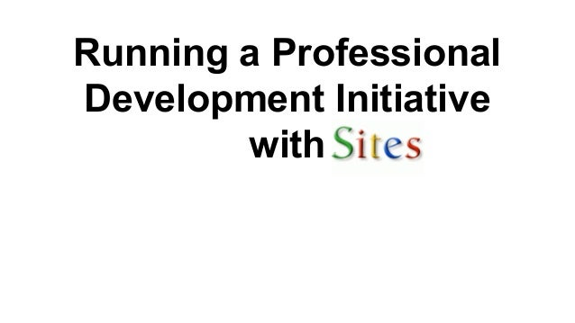 Running a Professional Development Initiative with