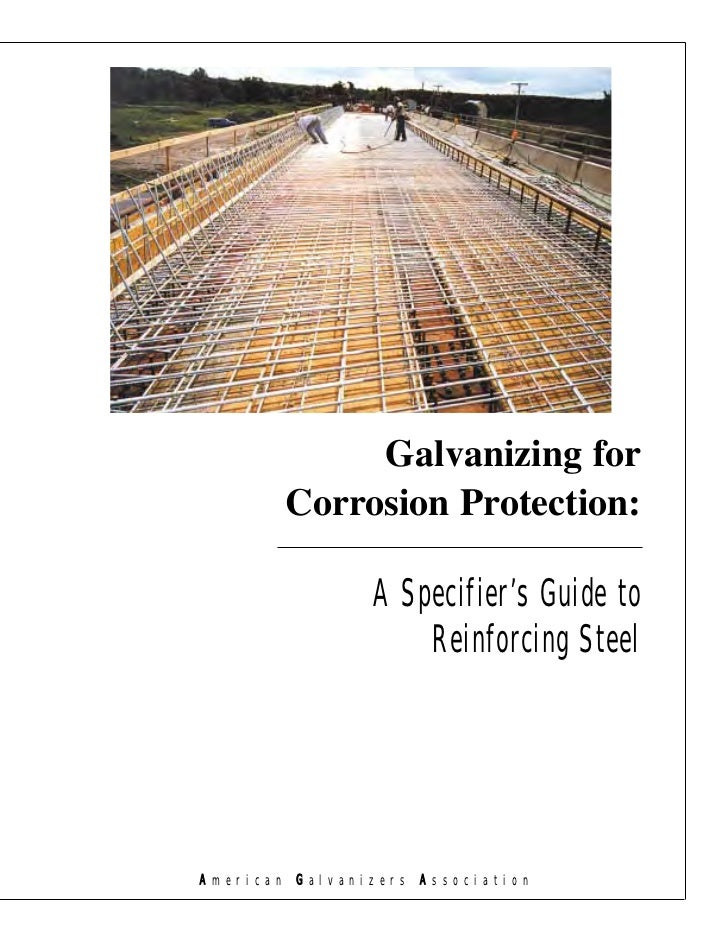 Galvanizing for                 Corrosion Protection:                               A Specifier's Guide to                ...