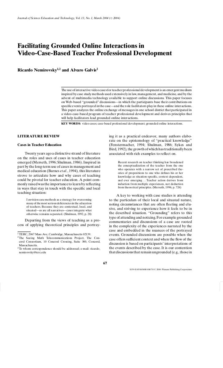 Journal of Science Education and Technology, Vol. 13, No. 1, March 2004 ( C 2004)Facilitating Grounded Online Interactions...