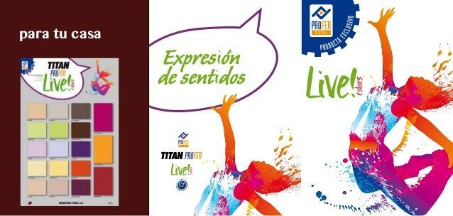 Nuevas pinturas titan live colors for Pinturas titan catalogo