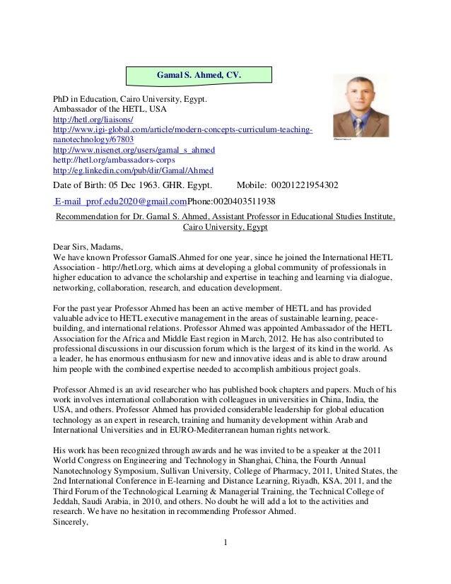 Gamal S. Ahmed, CV.PhD in Education, Cairo University, Egypt.Ambassador of the HETL, USAhttp://hetl.org/liaisons/http://ww...