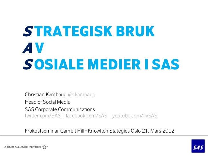 Strategisk bruk av sosiale medier i SAS