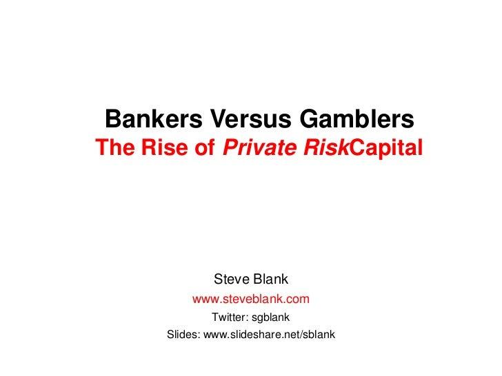 Gamblers not bankers 090711 finland