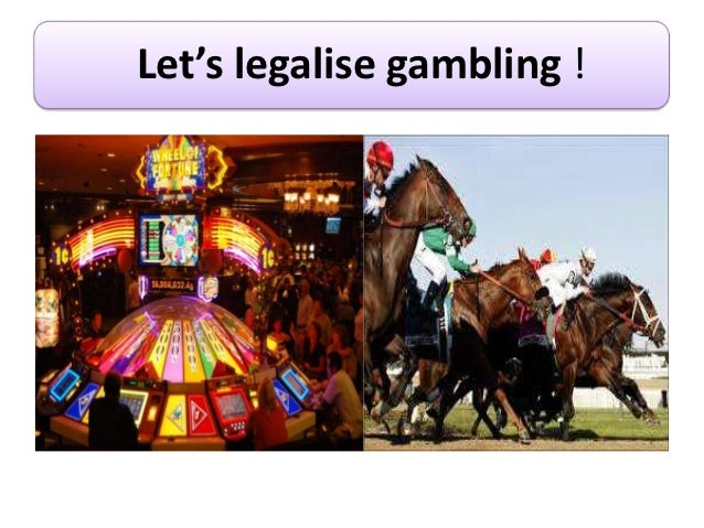Let's legalize Gambling in India