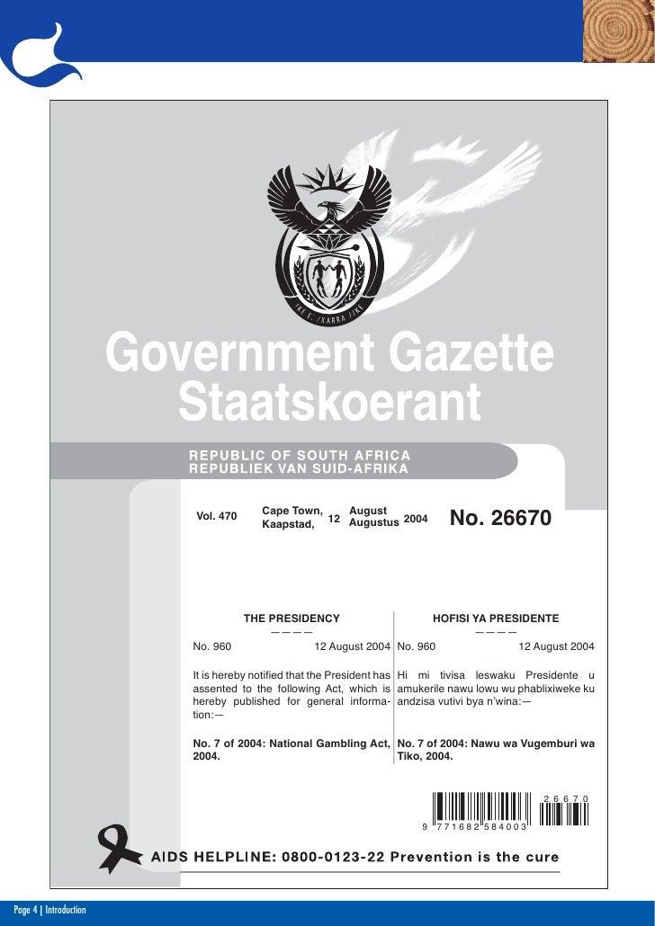 Vol. 470      Cape Town,   August                                      Kaapstad, 12 Augustus 2004         No. 26670       ...
