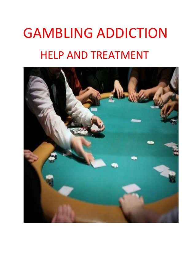 Treatment centers for gambling addiction