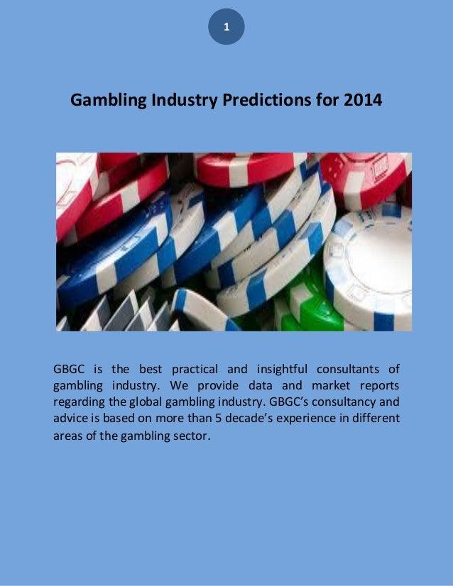 Gambling industry predictions