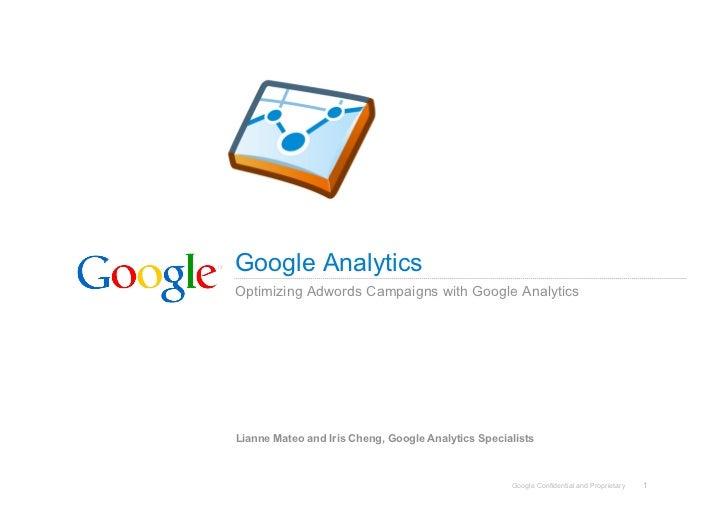 Gamc2010   05 - optimizing adwords campaigns via google analytics - lianne mateo and iris cheng - google