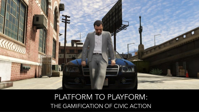 Platform to Playform: The Gamification of Civic Action