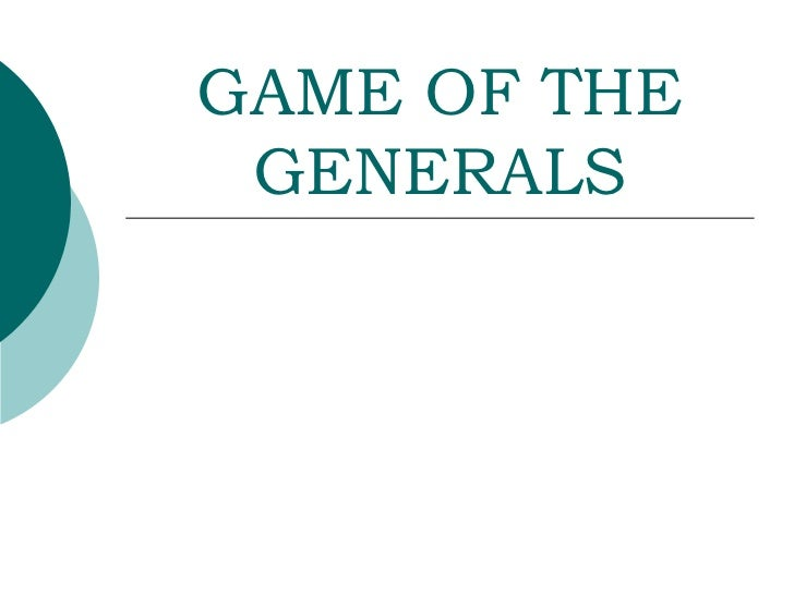 GAME OF THE GENERALS