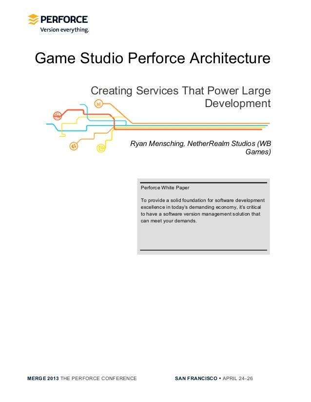 [NetherRealm Studios] Game Studio Perforce Architecture