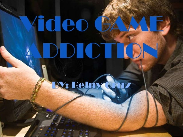 Video GAMEADDICTIONBY: Belny Cruz