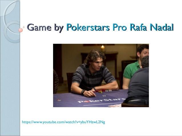 Game by Pokerstars Pro Rafa Nadal
