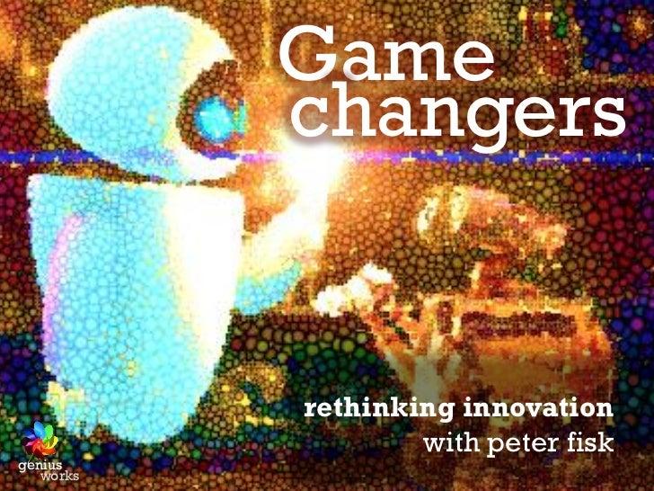 Gamechangers - Innovations That Makes Life Better