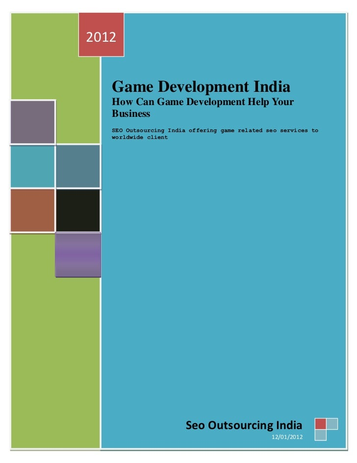 2012   Game Development India   How Can Game Development Help Your   Business   SEO Outsourcing India offering game relate...