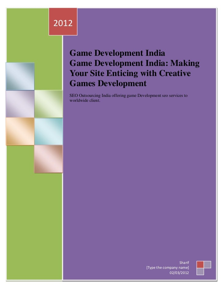2012   Game Development India   Game Development India: Making   Your Site Enticing with Creative   Games Development   SE...