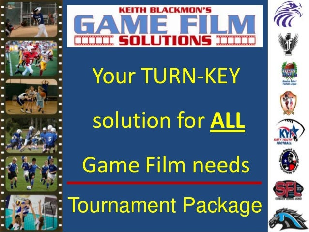 Your TURN-KEY solution for ALL Game Film needs Tournament Package