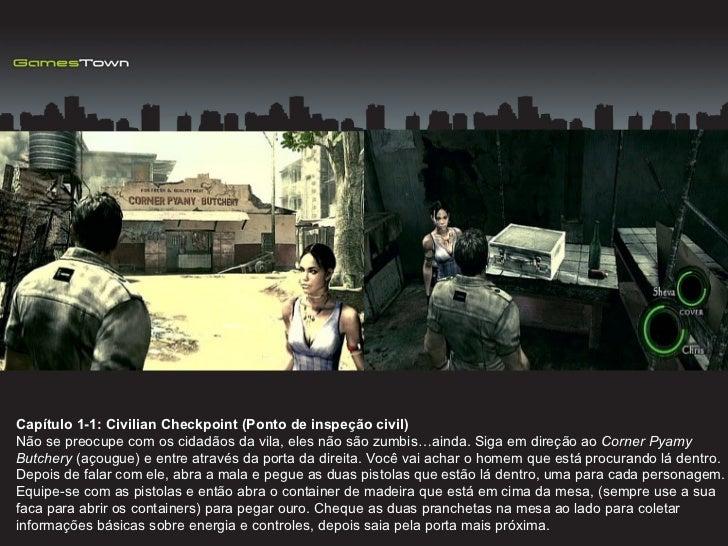 Capítulo 1-1: Civilian Checkpoint (Ponto de inspeção civil) Não se preocupe com os cidadãos da vila, eles não são zumbis…a...