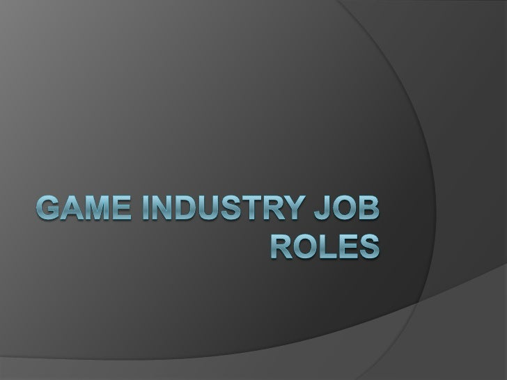 Game Industry job roles