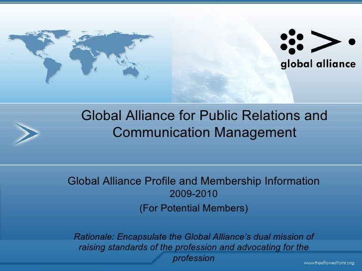 Global Alliance for Public Relations and Communication Management Global Alliance Profile and Membership Information  2009...