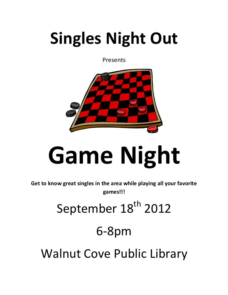 Singles Night Out                             Presents      Game NightGet to know great singles in the area while playing ...