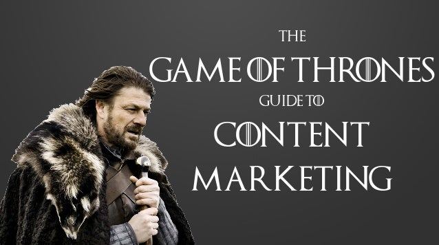 The Game of Thrones Guide to Content Marketing