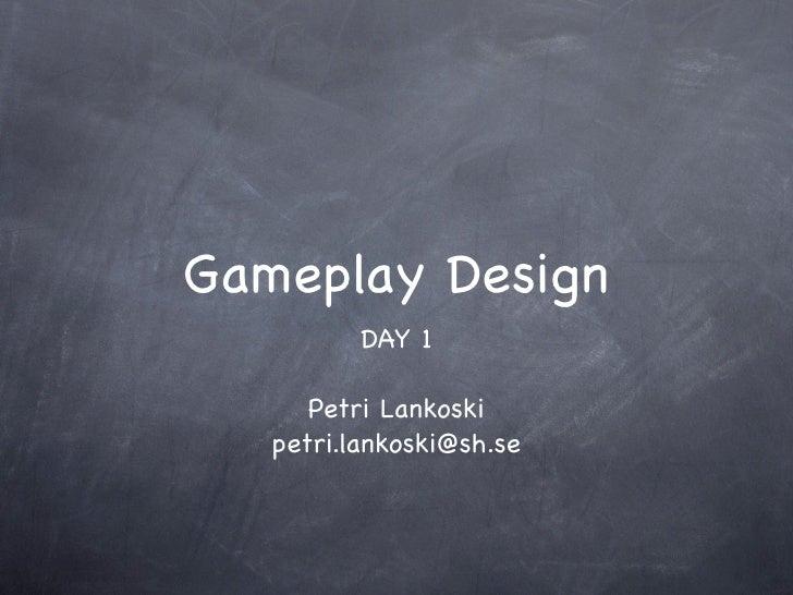Gameplay Design Workshop 1/2 (2011)