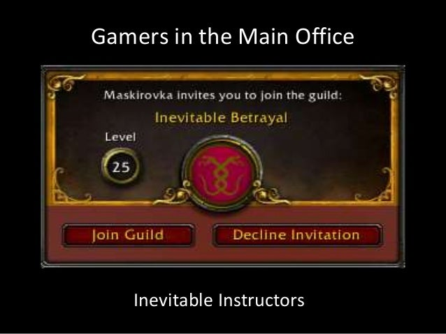 Gamers in the Main Office Inevitable Instructors