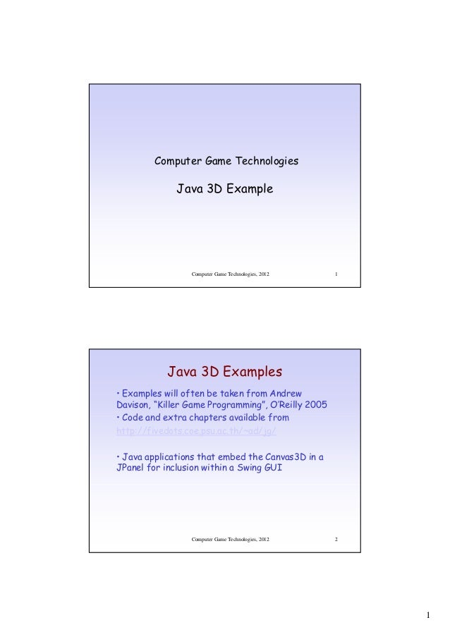 Computer Game Technologies              Java 3D Example                 Computer Game Technologies, 2012   1           Jav...