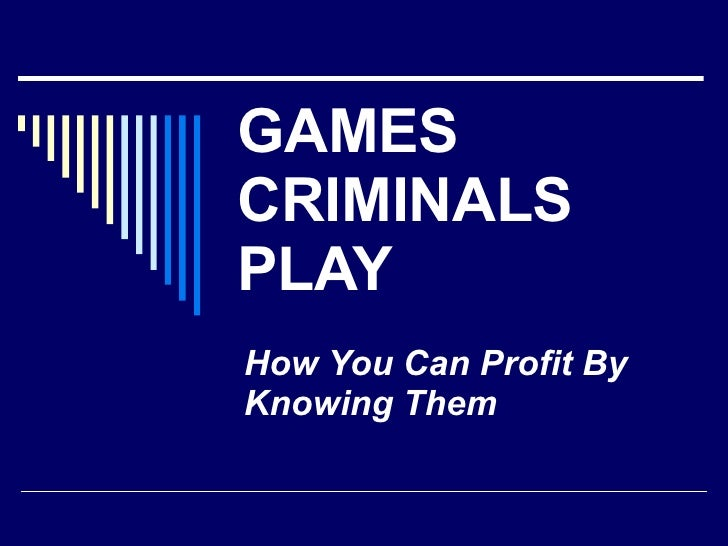 Games Criminals Play Lesson Plan