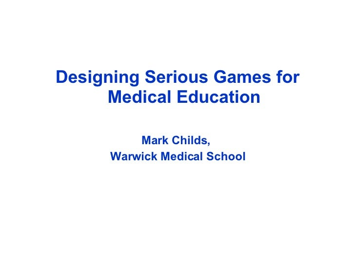 Games In Medical Education