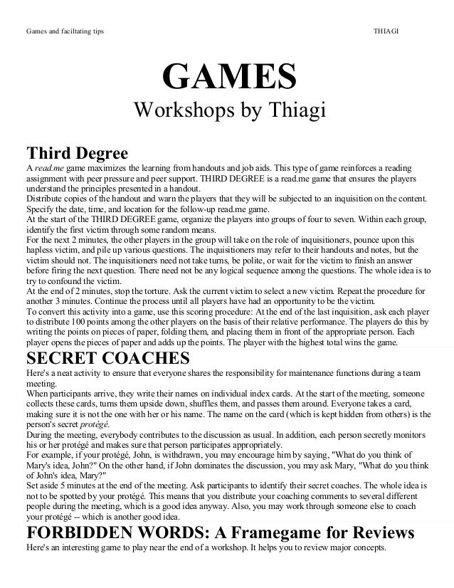 Games and faciltating tips THIAGIGAMESWorkshops by ThiagiThird DegreeA read.me game maximizes the learning from handouts a...