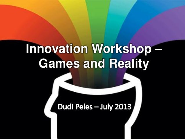 Innovation Workshop – Games and Reality
