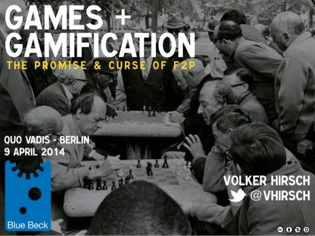 Games & Gamification / Quo Vadis 2014