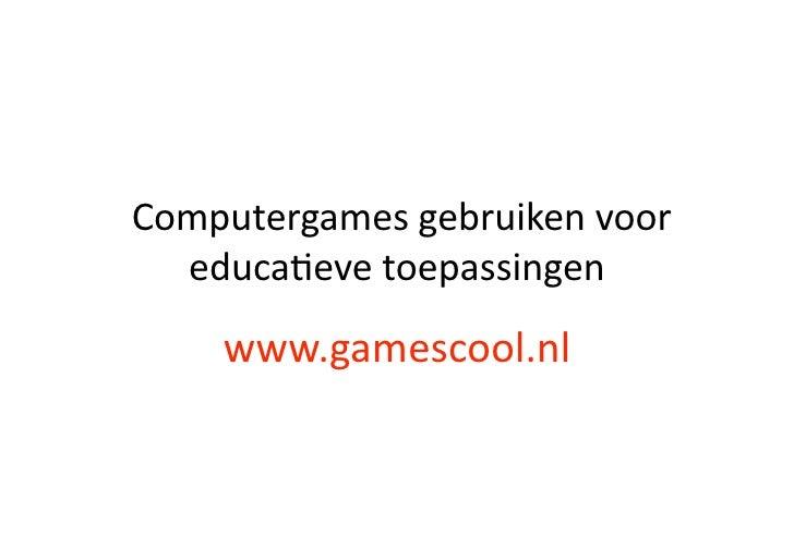 Games Gebruiken In De Klas
