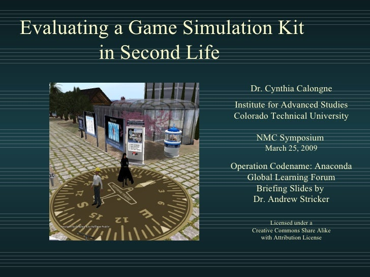 Evaluating a Game Simulation Kit in Second Life
