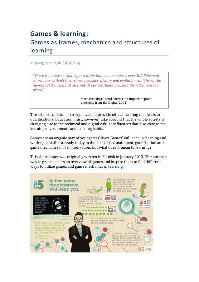 Games	   &	   learning:	    Games	   as	   frames,	   mechanics	   and	   structures	   of	    learning	    sonja.anges...