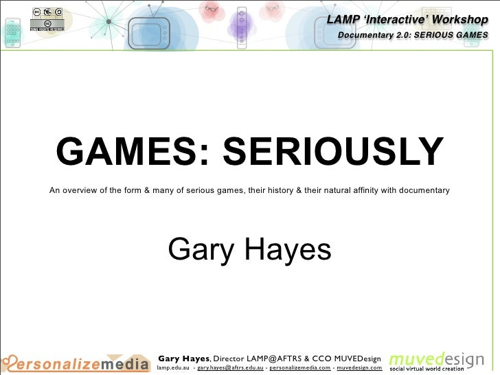 Games: Seriously