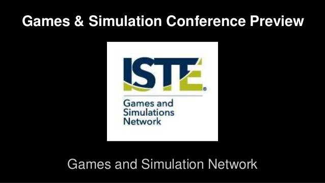 Games & Simulation Network ISTE Conference Preview