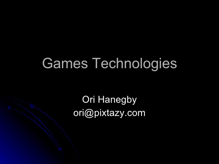 Games Technologies
