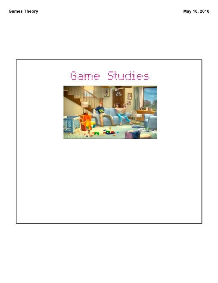 Games Theory   May 10, 2010