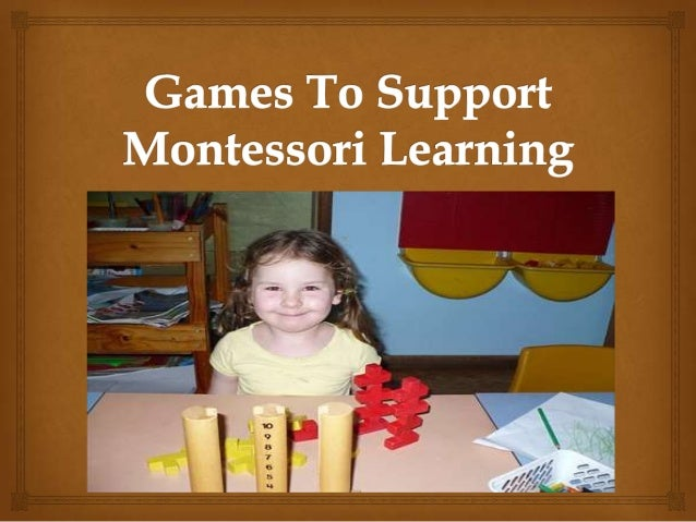 Games to support montessori learning