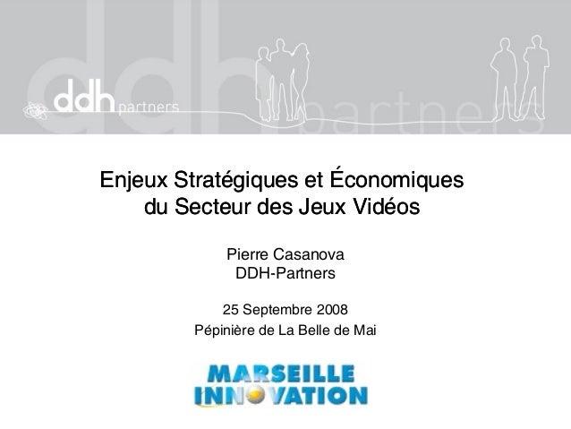 Enjeux Stratégiques et ÉconomiquesEnjeux Stratégiques et Économiques du Secteur des Jeux Vidéosdu Secteur des Jeux Vidéos ...