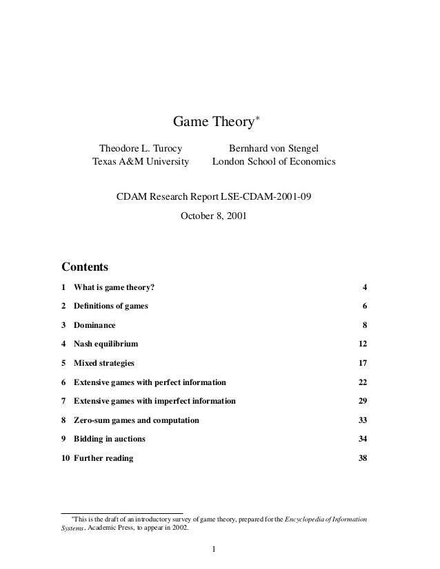 Game Theory∗ Theodore L. Turocy Texas A&M University Bernhard von Stengel London School of Economics CDAM Research Report ...
