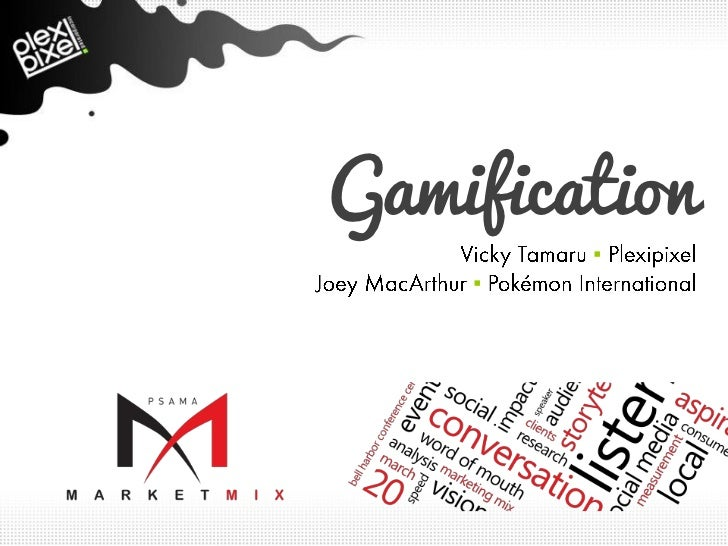 Gamification        ▪    ▪